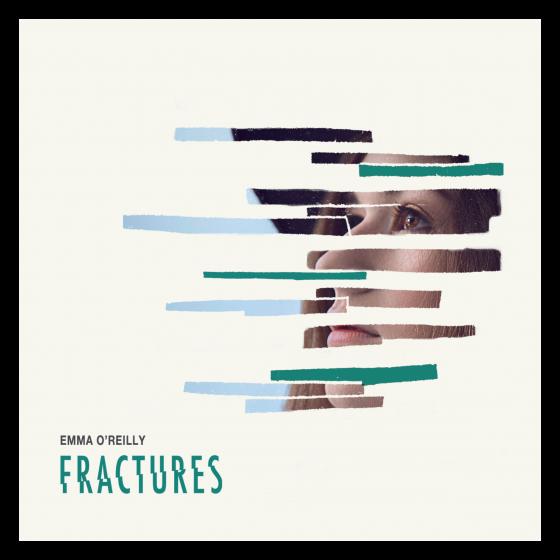 Emma O'Reilly Fractures Album